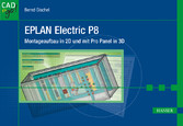 EPLAN Electric P8 - Montageaufbau in 2D und mit Pro Panel in 3D