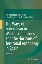 The Ways of Federalism in Western Countries and the Horizons of Territorial Autonomy in Spain - Volume 1
