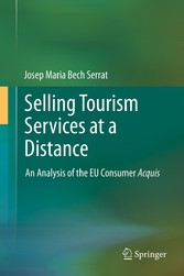 Selling Tourism Services at a Distance - An Analysis of the EU Consumer Acquis