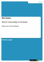 Movie Censorship in Germany - Filmzensur in Deutschland