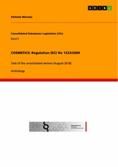 COSMETICS: Regulation (EC) No 1223/2009 - Text of the consolidated version (August 2018)