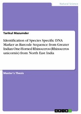 Identification of Species Specific DNA Marker as Barcode Sequence from Greater Indian One-Horned Rhinoceros (Rhinoceros unicornis) from North East India