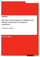 The rates of development of Bulgaria and Poland on their way to European integration - Comparative analysis