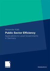 Public Sector Efficiency - Applications to Local Governments in Germany