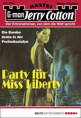 Jerry Cotton - Folge 2029 - Party für Miss Liberty