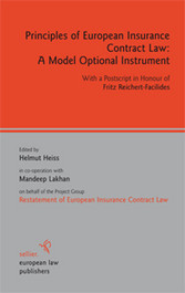 Principles of European Insurance Contract Law: A Model Optional Instrument - With a Postscript in Honour of Fritz Reichert-Facilides