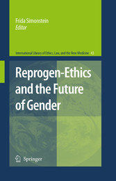 Reprogen-Ethics and the Future of Gender