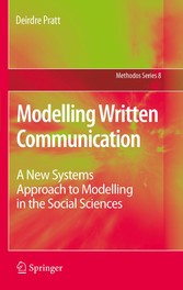 Modelling Written Communication - A New Systems Approach to Modelling in the Social Sciences