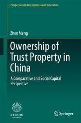 Ownership of Trust Property in China - A Comparative and Social Capital Perspective